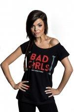Koszulka z nadrukiem Bad Girls